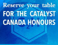 Reserve your table for the Catalyst Canada Honours