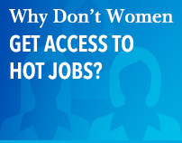 Why Don't Women Get Access to Hot Jobs?