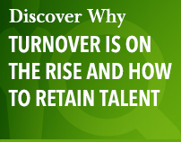 Discover Why Turnover Is on the Rise and How to Retain Talent