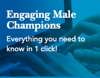 Engaging Male Champions: Everything you need to know in 1 click!