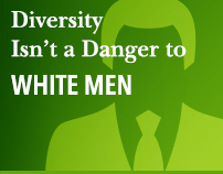 Diversity Isn't a Danger to White Men