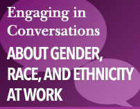 Engaging in Conversations About Gender, Race, and Ethnicity at Work
