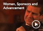 Women, Sponsors and Advancement
