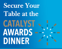 Secure Your Table at the Catalyst Awards Dinner