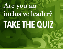 Are you an inclusive leader? Take the quiz.