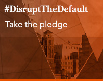 Take the pledge to #DisruptTheDefault