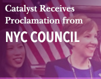 Catalyst Receives Proclamation from NYC Council