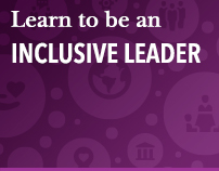 Learn to be an Inclusive Leader