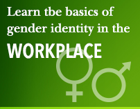 Learn the basics of gender identity in the workplace