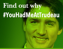 Find out why #YouHadMeAtTrudeau