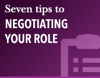 Seven tips to negotiating your role