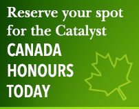 Reserve your spot for the Catalyst Canada Honours today