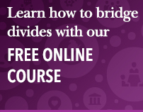 Learn how to bridge divides with our free online course