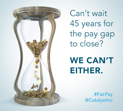 Can't wait 45 years for the pay gap to close? We can't either.