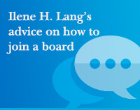 Ilene H. Lang's advice on how to join a board